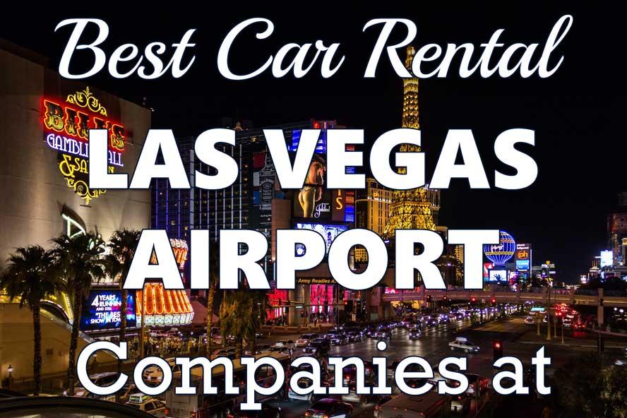 Best Car Rental Companies at Las Vegas Airport